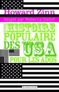 Howard Zinn - Une histoire populaire des Etats-Unis pour les ados - 2 volumes.