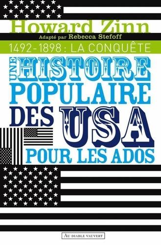 Une histoire populaire des Etats-Unis pour les ados - Volume 1, 1492-1898 - Format ePub - 9782846267595 - 4,99 €