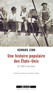 Howard Zinn et Frédéric Cotton - Une histoire populaire des États-Unis - De 1492 à nos jours.
