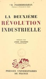 Hrand Pasdermadjian et André Siegfried - La deuxième révolution industrielle.