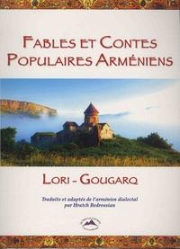 Hratch Bedrossian - Fables et contes populaires arméniens - De Gougarq.