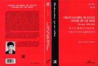 Hua Lin - Chiang Kai-Shek, de Gaulle contre Hô Chi Minh - Viêt-nam 1945-1946.