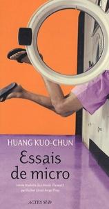 Huang Kuo-Chun - Essais de micro.