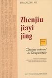 Huangfu Mi - Zhenjiu jiayi jing - Classique ordonné de l'acupuncture, Volume 1.