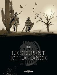 Le Serpent et la Lance Acte 1.pdf