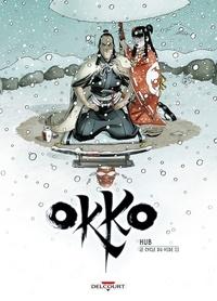 Hub et Emmanuel Michalak - Okko Tome 10 : Le cycle du vide - Deuxième partie.