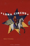 Hubert Abraham - Luna Circus  : Coffret 3 volumes.