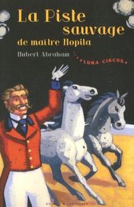 Luna Circus Tome 2 - Hubert Abraham | Showmesound.org