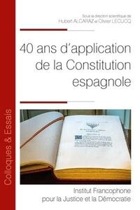 Hubert Alcaraz et Olivier Lecucq - 40 ans d'application de la constitution espagnole.