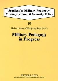 Hubert Annen et Wolfgang Royl - Military Pedagogy in Progress.