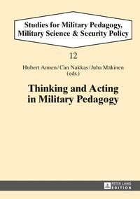 Hubert Annen et Can Nakkas - Thinking and Acting in Military Pedagogy.