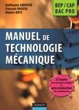 Hubert Antz et François Ragusa - Manuel de technologie mécanique BEP, CAP, Bac Pro.