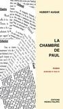 Hubert Auque - La chambre de Paul.