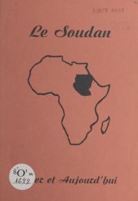 Hubert Barbier - Le Soudan - Hier et Aujourd'hui.