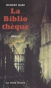 Hubert Bari - La bibliothèque.