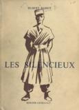 Hubert Bassot - Les silencieux.