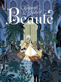 Hubert et  Kerascoët - Beauté L'intégrale : .
