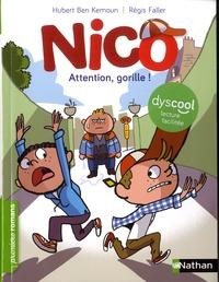 Hubert Ben Kemoun - Nico, attention gorille !.