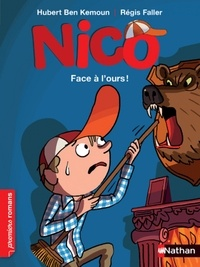 Hubert Ben Kemoun et Régis Faller - Nico  : Face à l'ours.