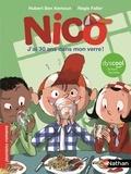 Hubert Ben Kemoun et Régis Faller - Nico  : J'ai 30 ans dans mon verre !.