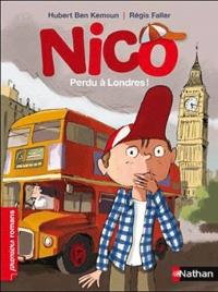Hubert Ben Kemoun - Nico  : Perdu à Londres !.