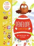 Hubert Ben Kemoun et Jess Pauwels - Pénélope la poule de Pâques - Avec des stickers et des pochoirs.
