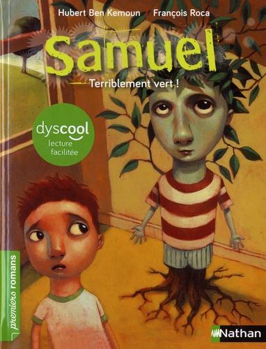 Samuel  Terriblement vert ! - Adapté aux dys