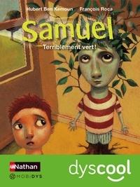 Hubert Ben Kemoun - Samuel  : Terriblement vert !.