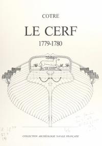 """Hubert Berti et Jean Boudriot - Le """"Cerf"""", 1779-1780, du constructeur Denÿs - Monographie accompagnée de 11 planches au 1/48e."""