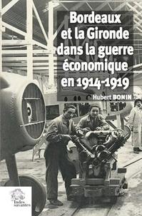 Bordeaux et la Gironde dans la guerre économique en 1914-1919.pdf