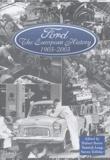 Hubert Bonin et Yannick Lung - Ford, 1903-2003: The European History - 2 volumes.