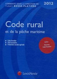 Code rural et de la pêche maritime 2012 - Hubert Bosse-Platière pdf epub
