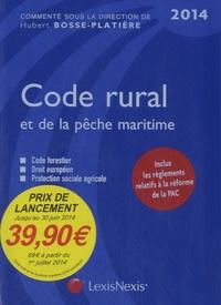 Code rural et de la pêche maritime 2014 - Hubert Bosse-Platière |