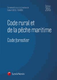 Hubert Bosse-Platière et Fabrice Collard - Code rural et de la pêche maritime 2015.