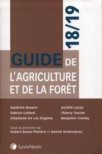 Hubert Bosse-Platière et Benoît Grimonprez - Guide de l'agriculture et de la forêt.