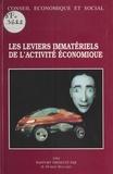 Hubert Bouchet et  Conseil Economique et Social - Les Leviers immatériels de l'activité économique - Séances des 24 et 25 mai 1994.