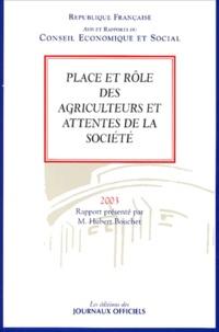 Hubert Bouchet - Place et rôle des agriculteurs et attentes de la société.