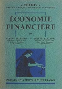 Hubert Brochier et Pierre Tabatoni - Économie financière.