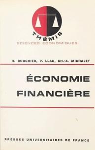Hubert Brochier et Pierre Llau - Économie financière.