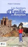 Hubert Calmettes - Les sentiers d'Emilie en Aveyron.