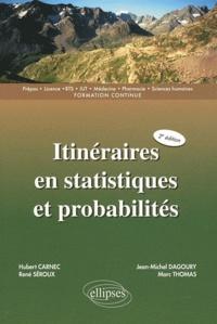 Hubert Carnec et Marc Thomas - Itinéraires en statistiques et probabilités.