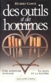 Hubert Comte - Des outils et des hommes - Identification et restauration.