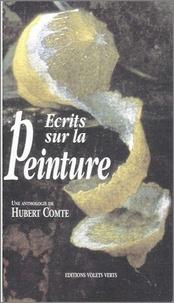 Hubert Comte - Ecrits sur le peinture.