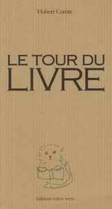 Hubert Comte - Le tour du livre.