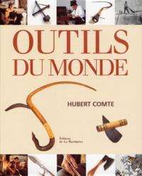 Hubert Comte - Outils du monde.