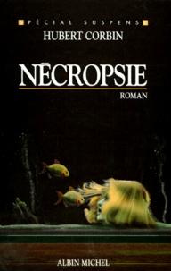 Hubert Corbin - Nécropsie.