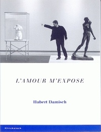 "Hubert Damisch - L'amour m'expose - Le projet ""Moves""."