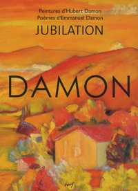 Hubert Damon et Emmanuel Damon - Jubilation.
