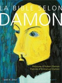 Hubert Damon et Emmanuel Damon - La Bible selon Damon.