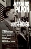 Hubert de Beaufort - Affaire Papon, la contre-enquête.